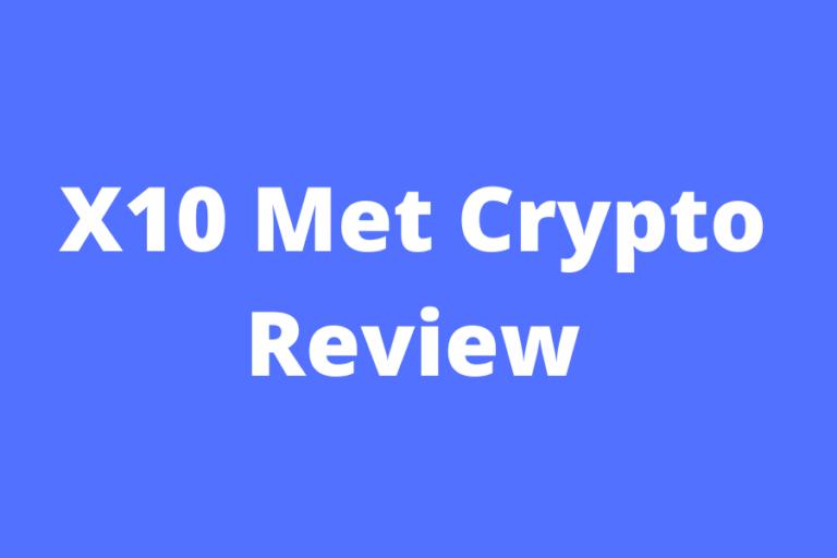 X10 Met Crypto Review